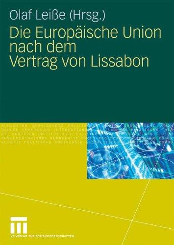 Die Europ Ische Union Nach Dem Vertrag Von Lissabon 9783531160726