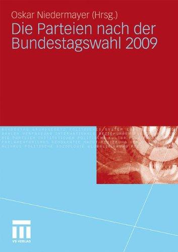 Die Parteien Nach Der Bundestagswahl 2009 9783531179353