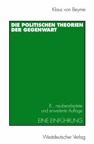 Die Politischen Theorien Der Gegenwart: Eine Einf Hrung 9783531323619
