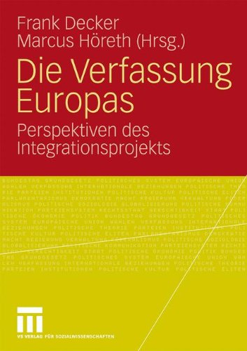 Die Verfassung Europas: Perspektiven Des Integrationsprojekts 9783531159690