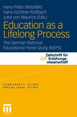 Education as a Lifelong Process: The German National Educational Panel Study (Neps) 9783531177854