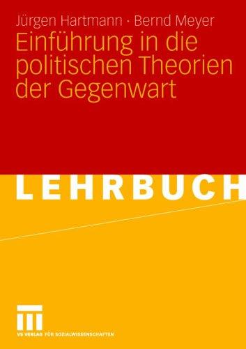 Einf Hrung in Die Politischen Theorien Der Gegenwart 9783531149097
