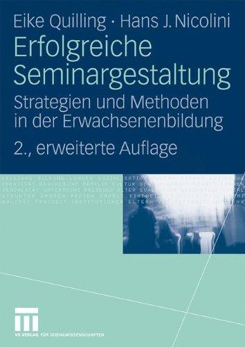 Erfolgreiche Seminargestaltung: Strategien Und Methoden in Der Erwachsenenbildung 9783531163451