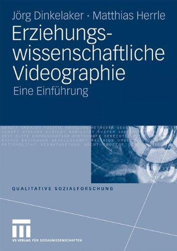 Erziehungswissenschaftliche Videographie: Eine Einf Hrung 9783531168630