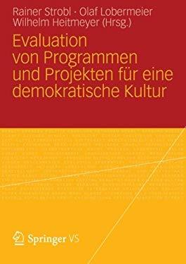 Evaluation Von Programmen Und Projekten F R Eine Demokratische Kultur 9783531183060