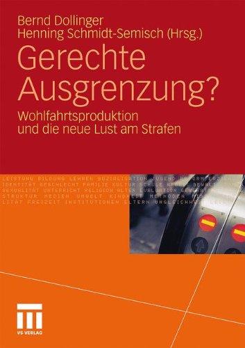 Gerechte Ausgrenzung?: Wohlfahrtsproduktion Und Die Neue Lust Am Strafen 9783531178080