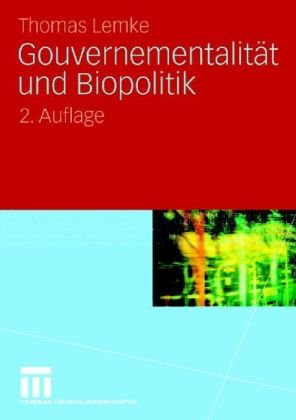 Gouvernementalit T Und Biopolitik 9783531161556
