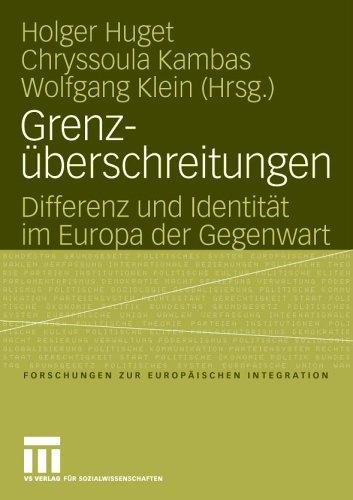 Grenz Berschreitungen: Differenz Und Identit T Im Europa Der Gegenwart 9783531145204