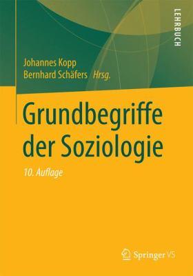 Grundbegriffe Der Soziologie 9783531169859