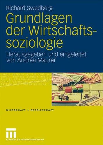 Grundlagen Der Wirtschaftssoziologie 9783531158709