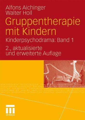 Gruppentherapie Mit Kindern: Kinderpsychodrama: Band 1 9783531171647