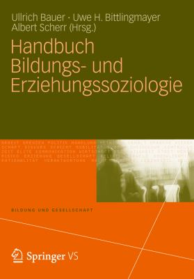Handbuch Bildungs- Und Erziehungssoziologie 9783531179223