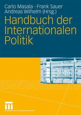 Handbuch Der Internationalen Politik 9783531143521