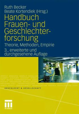 Handbuch Frauen- Und Geschlechterforschung: Theorie, Methoden, Empirie 9783531171708