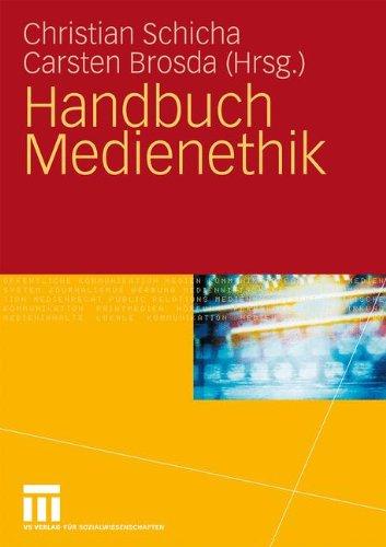 Handbuch Medienethik 9783531158228