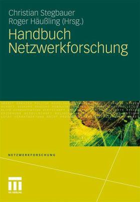 Handbuch Netzwerkforschung 9783531158082