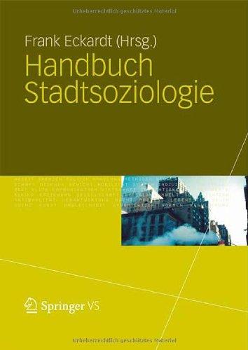 Handbuch Stadtsoziologie 9783531171685