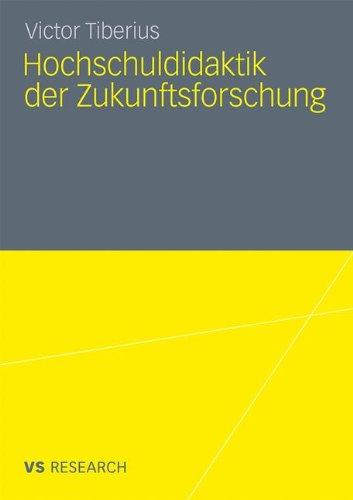 Hochschuldidaktik Der Zukunftsforschung 9783531181240