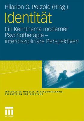 Identit T: Ein Kernthema Moderner Psychotherapie 9783531176932