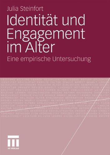 Identit T Und Engagement Im Alter: Eine Empirische Untersuchung 9783531174730