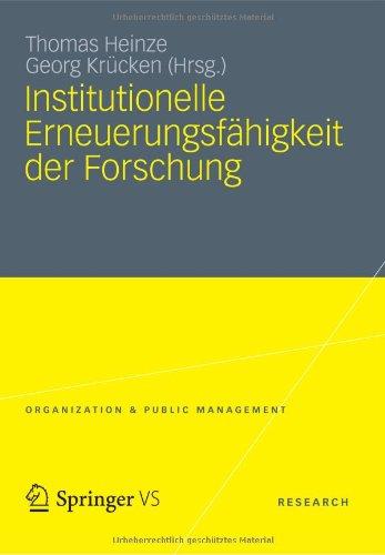 Institutionelle Erneuerungsf Higkeit Der Forschung 9783531184692