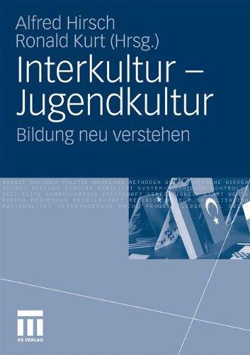 Interkultur - Jugendkultur: Bildung Neu Verstehen 9783531169378