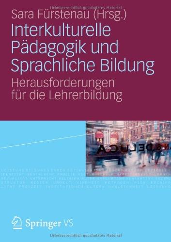 Interkulturelle P Dagogik Und Sprachliche Bildung: Herausforderungen F R Die Lehrerbildung 9783531179377