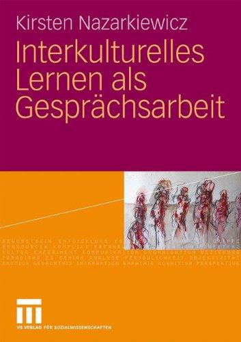 Interkulturelles Lernen ALS Gespr Chsarbeit 9783531171418