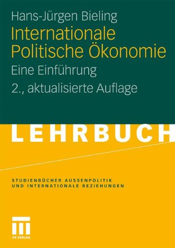 Internationale Politische Konomie: Eine Einf Hrung 9783531184012