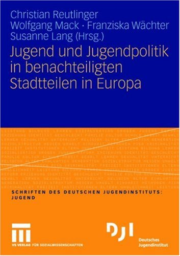 Jugend Und Jugendpolitik in Benachteiligten Stadtteilen in Europa 9783531147376