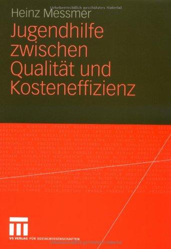 Jugendhilfe Zwischen Qualit T Und Kosteneffizienz 9783531153438