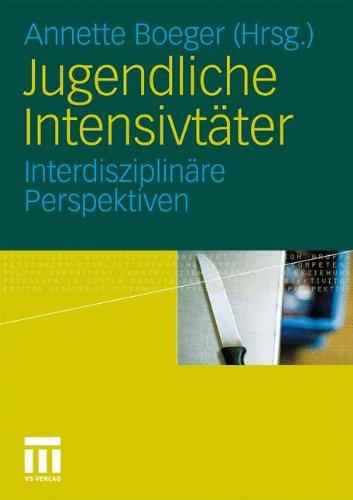 Jugendliche Intensivt Ter: Interdisziplin Re Perspektiven 9783531172958