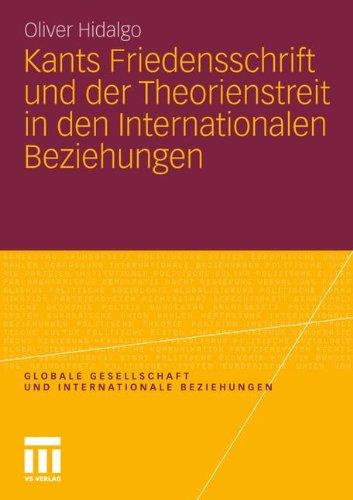 Kants Friedensschrift Und Der Theorienstreit in Den Internationalen Beziehungen 9783531184777