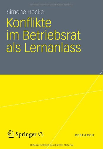 Konflikte Im Betriebsrat ALS Lernanlass 9783531186924