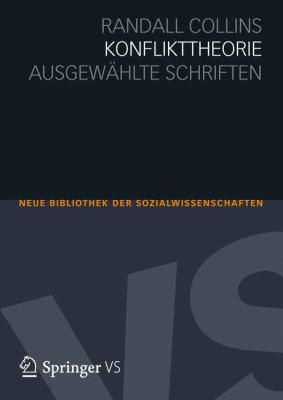 Konflikttheorie: Ausgew Hlte Schriften 9783531169255