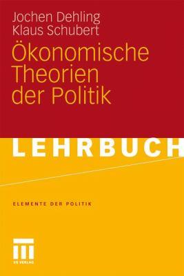 Konomische Theorien Der Politik 9783531171135