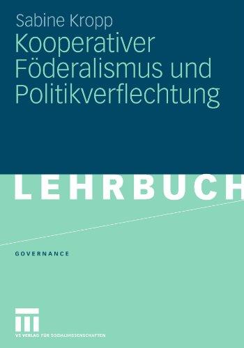 Kooperativer F Deralismus Und Politikverflechtung 9783531161907