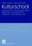 Kulturschock: Interkulturelle Handlungskonflikte Westlicher Unternehmen in Mittelost- Und S Dosteuropa 9783531160788