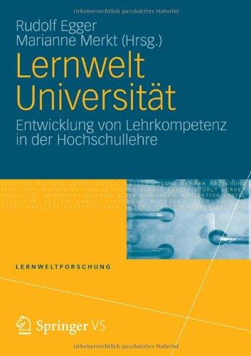 Lernwelt Universit T: Entwicklung Von Lehrkompetenz in Der Hochschullehre 9783531178462