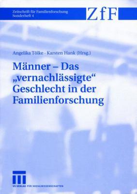 M Nner Das Vernachl Ssigte Geschlecht in Der Familienforschung 9783531144955