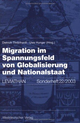 Migration Im Spannungsfeld Von Globalisierung Und Nationalstaat 9783531138077