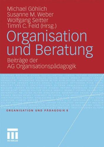 Organisation Und Beratung: Beitr GE Der AG Organisationsp Dagogik 9783531173153