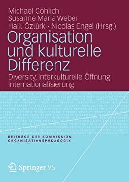 Organisation Und Kulturelle Differenz: Diversity, Interkulturelle Ffnung, Internationalisierung 9783531194790
