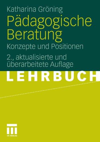 P Dagogische Beratung: Konzepte Und Positionen 9783531170312
