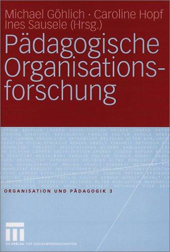 P Dagogische Organisationsforschung 9783531146089