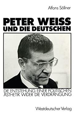 Peter Weiss und die Deutschen 9783531120041