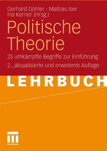 Politische Theorie: 25 Umk Mpfte Begriffe Zur Einf Hrung 9783531162461