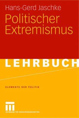 Politischer Extremismus 9783531147475