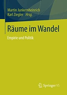R Ume Im Wandel: Empirie Und Politik 9783531191881