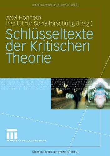 Schl Sseltexte Der Kritischen Theorie 9783531141084
